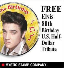 Mystic Stamp - Free Elvis 80th Birthday U.S. Half-Dollar Tribute